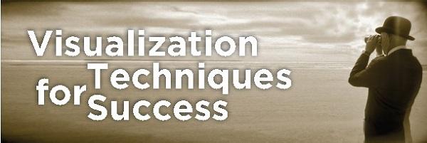 Visualization Techniques for Success